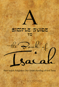 A Simple Guide to the Book                                         of Isaiah